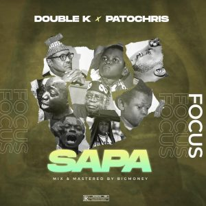 Patochris Ft. DJ Double K – Sapa